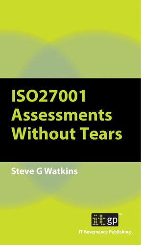 ISO27001:2013 Assessments Without Tears