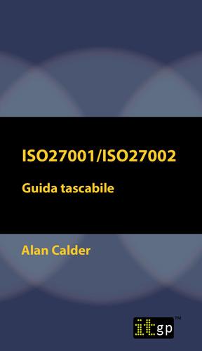 ISO27001/ISO27002: Guida tascabile