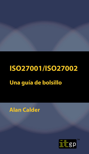 ISO27001/ISO27002: Una guía de bolsillo