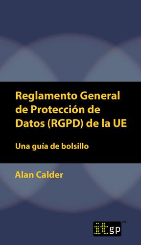 Reglamento General de Protección de Datos (RGPD) de la UE