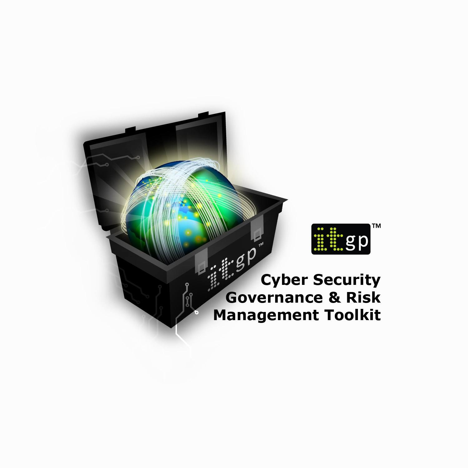 Cyber Security Governance and Risk Management Toolkit
