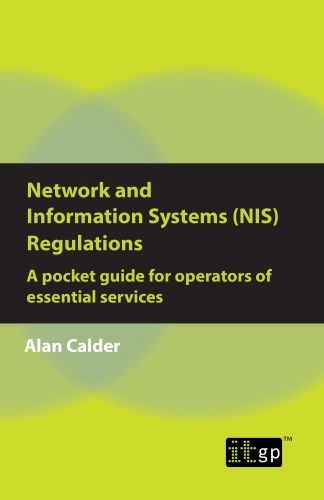 Network and Information Security (NIS) Regulations - A pocket guide for operators of essential services
