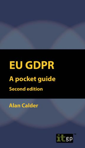 EU GDPR - A Pocket Guide (European) second edition