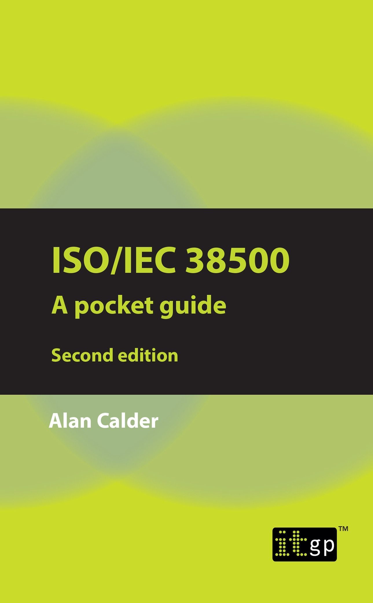 ISO/IEC 38500: A pocket guide, second edition
