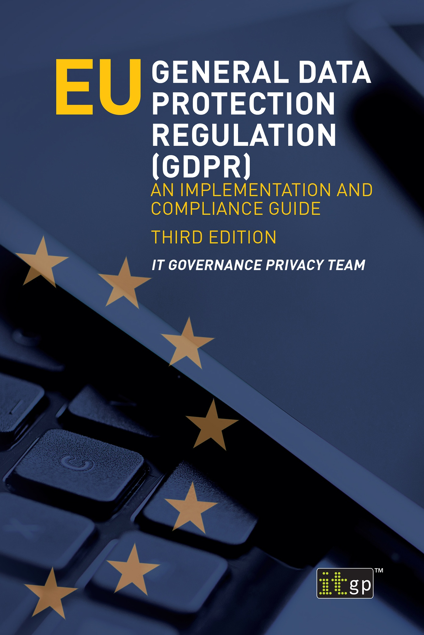 EU General Data Protection Regulation (GDPR), third edition