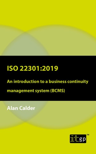 ISO 22301: 2019 - An introduction to a business continuity management system (BCMS)