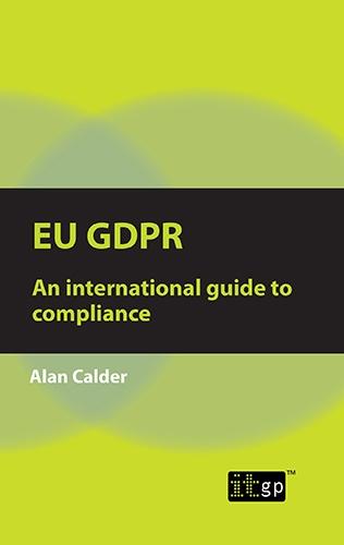EU GDPR – An international guide to compliance