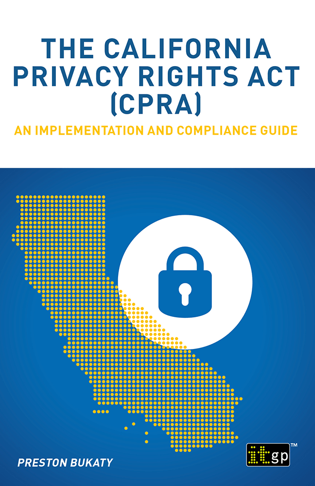The California Privacy Rights Act (CPRA) – An implementation and compliance guide