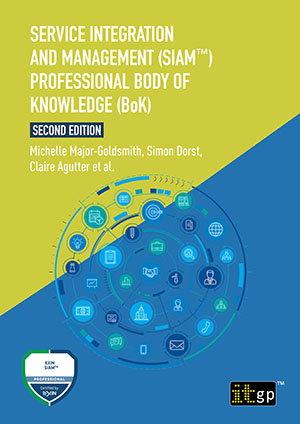 Service Integration and Management (SIAM™) Professional Body of Knowledge (BoK), Second edition