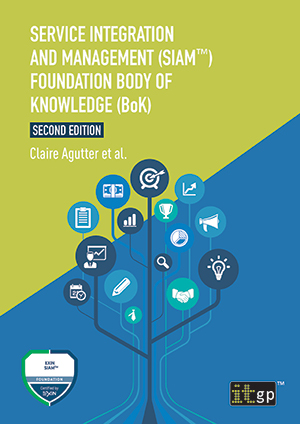 Service Integration and Management (SIAM™) Foundation Body of Knowledge (BoK), Second edition